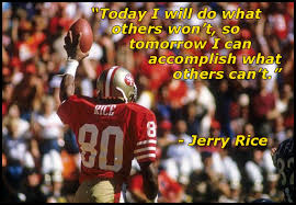 Today...Tomorrow - Jerry Rice